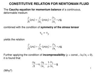 CONSTITUTIVE RELATION FOR NEWTONIAN FLUID