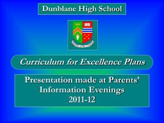 Presentation made at Parents' Information Evenings 2011-12
