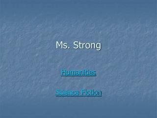 Ms. Strong