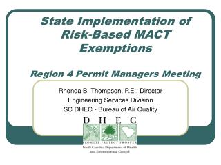 State Implementation of Risk-Based MACT Exemptions  Region 4 Permit Managers Meeting