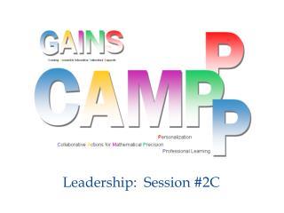 Leadership:  Session #2C