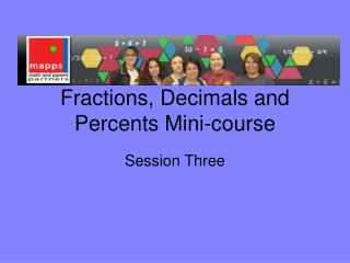 Fractions, Decimals and Percents Mini-course