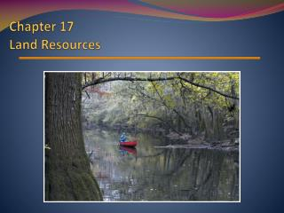Chapter  17 Land Resources
