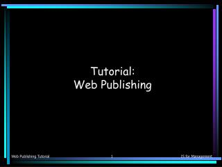 Tutorial: Web Publishing