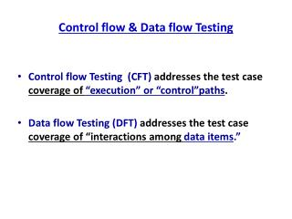 Control flow & Data flow Testing
