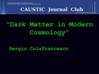 �Dark Matter in Modern Cosmology�