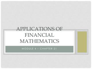 Applications of financial mathematics