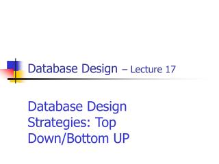 Database Design � Lecture 17