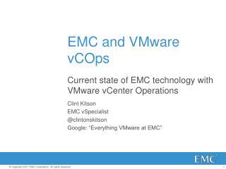 EMC and VMware  vCOps
