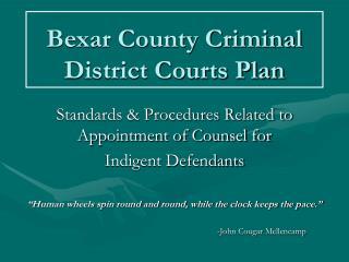 Bexar County Criminal District Courts Plan