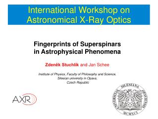 International Workshop on Astronomical X-Ray Optics