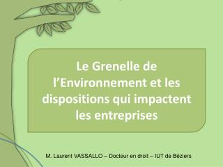 Le Grenelle de l Environnement et les dispositions qui impactent les entreprises