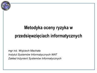 Metodyka oceny ryzyka w  przedsięwzięciach informatycznych