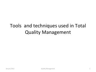 Tools  and techniques used in Total Quality Management