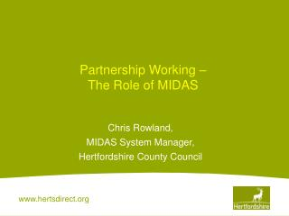 Partnership Working � The Role of MIDAS
