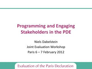 Programming and Engaging Stakeholders in the PDE
