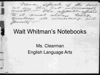 Walt Whitman's Notebooks