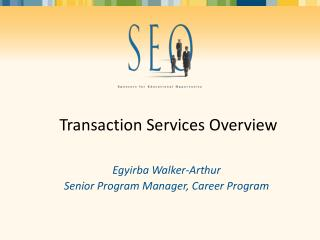Transaction Services Overview