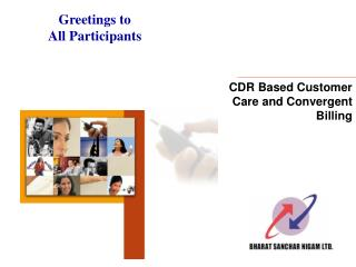 CDR Based Customer Care and Convergent Billing