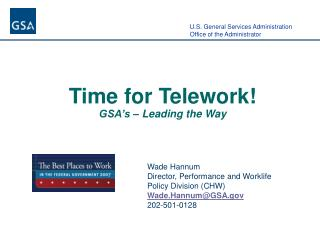 Time for Telework! GSA�s � Leading the Way