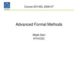 Advanced Formal Methods