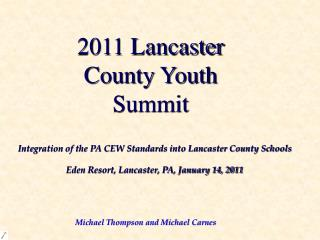 2011 Lancaster County Youth Summit