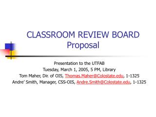 CLASSROOM REVIEW BOARD Proposal