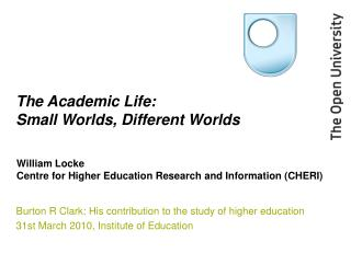 The Academic Life: Small Worlds, Different Worlds
