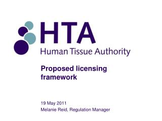 Proposed licensing framework
