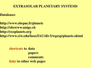 EXTRASOLAR PLANETARY SYSTEMS Databases obspm.fr/planets obsunige.ch