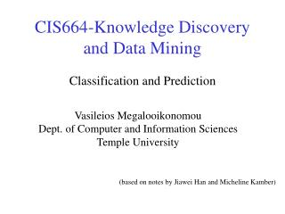 CIS664-Knowledge Discovery and Data Mining