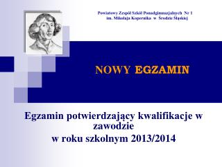 Egzamin potwierdzający kwalifikacje w zawodzie w roku szkolnym 2013/2014