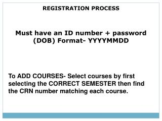 REGISTRATION PROCESS