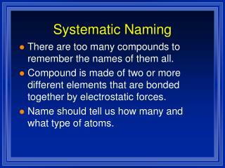 Systematic Naming