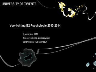 Voorlichting B2 Psychologie 2013-2014