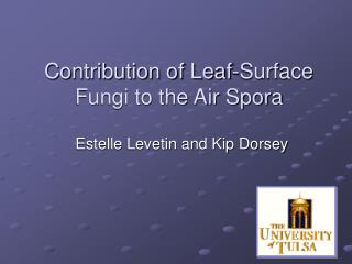 Contribution of Leaf-Surface Fungi to the Air Spora