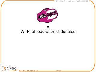 =  Wi-Fi et fédération d'identités
