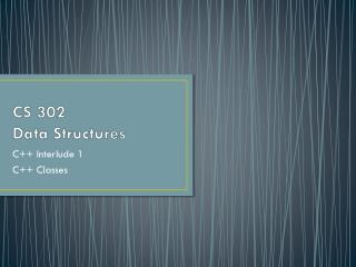 CS 302  Data Structures