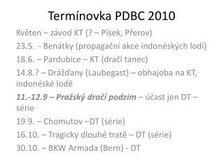 Termínovka PDBC 2010