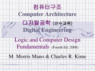 ????? Computer  Architecture ?????  ( ???? ) Digital Engineering