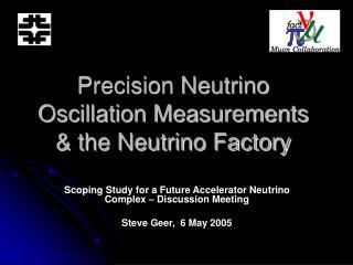 Precision Neutrino Oscillation Measurements & the Neutrino Factory
