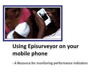 Using Episurveyor on your mobile phone