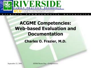 ACGME Competencies:  Web-based Evaluation and Documentation
