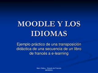 MOODLE Y LOS IDIOMAS