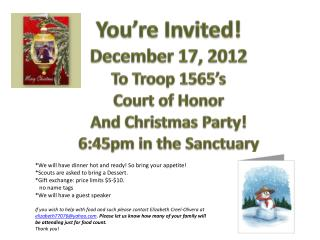 You're Invited! December 17, 2012 To Troop 1565's Court of Honor And Christmas Party!