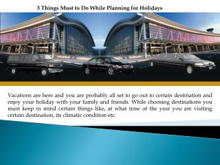 3 Things Must to Do While Planning for Holidays