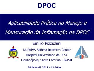 Aplicabilidade Prática no Manejo e Mensuração da Inflamação na DPOC
