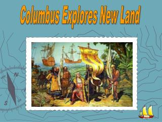 Columbus Explores New Land