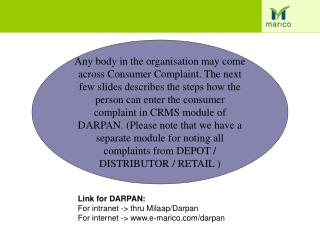 Link for DARPAN: For intranet -> thru Milaap/Darpan For internet -> e-marico/darpan