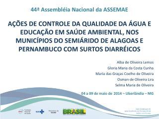 44ª Assembléia Nacional da ASSEMAE